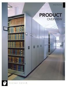 Spacesaver product overview - mobile storage systems for offices